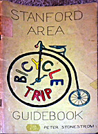 Stanford area bicycle trip guidebook by…