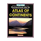 Atlas of Continents by Newsweek