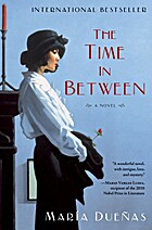 The Time In Between by Maria Duenas