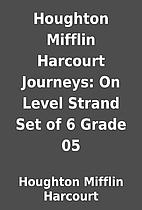 Houghton Mifflin Harcourt Journeys: On Level…