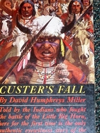 Custer's Fall: The Native American Side…