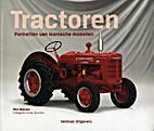 Tractoren: portretten van iconische modellen…