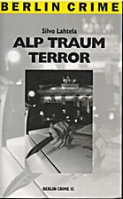 zz_Alp Traum Terror (dvd) by Silvo Lahtela