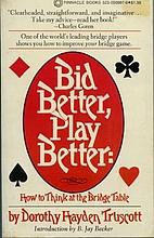 Bid Better, Play Better by Dorothy Hayden…