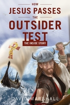 How Jesus Passes the Outsider Test: The…