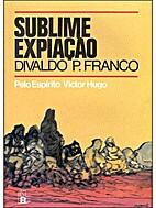 SUBLIME EXPIAÇÃO by Victor Hugo