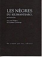 Les Negres du kilimandjaro by André Stas