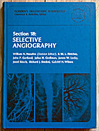 Section 18: Selective Angiography by William…