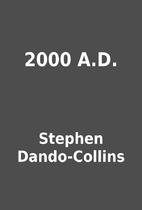 2000 A.D. by Stephen Dando-Collins