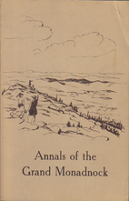 The annals of the Grand Monadnock by Allen…