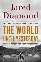 The World Until Yesterday: What Can We Learn…