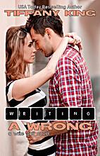 Writing a Wrong (Write Stuff, #2) by Tiffany…