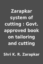 Zarapkar system of cutting : Govt. approved…