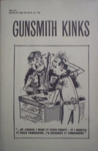 Gunsmith kinks; a fascinating and widely…