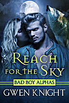 Reach for the Sky (Wolffe Peak Book 1) by…
