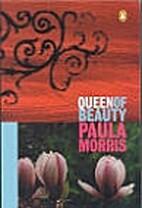 Queen of Beauty by Paula Morris