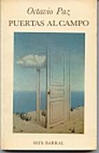 Puertas al campo by Octavio Paz