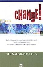 Change Tak Peduli Berapa Jauh Jalan Salah…