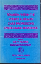 Feminism Within the Science and Health Care…
