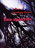 Ēnu apokrifs : romāns by Gundega Repše