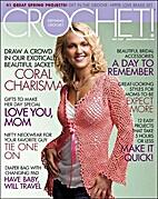 Crochet! Magazine Vol. 20 No 3 May 2007 by…