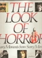 Look of Horror: Scary Moments from Scary…