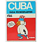 Cuba Para Principiantes/Cuba for Beginners…