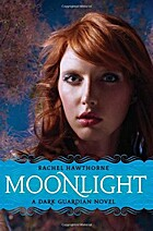 Moonlight (Dark Guardian, Book 1) by Rachel…