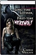 Long-Time Listener, First-Time Werewolf by…