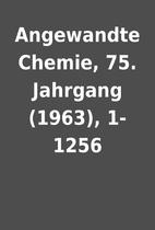 Angewandte Chemie, 75. Jahrgang (1963),…