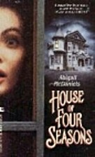 House of Four Seasons by Abigail McDaniels