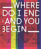 Where do I End and You Begin by Sorcha Casey