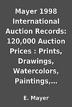 Mayer 1998 International Auction Records:…
