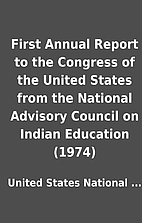 First Annual Report to the Congress of the…