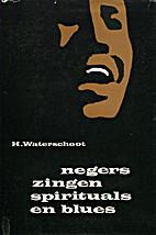 Negers zingen spirituals en blues by Hector…