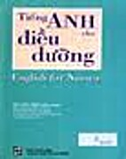 Tieng Anh Cho Dieu Duong by Ho Lien