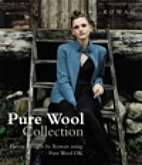Pure Wool Collection; Twelve Designs from…