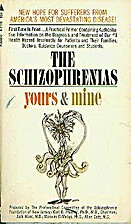 The Schizophrenias: Yours and Mine by Carl…