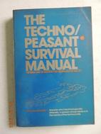 The Techno/peasant survival manual (A Print…