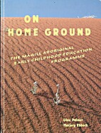 On home ground : the Magill Aboriginal Early…