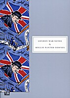 London War Notes by Mollie Panter-Downes