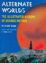 Alternate Worlds [ILLUSTRATED] - James; Intro by Isaac Asimov Gunn