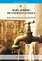 Marc jurídic de l'estalvi d'aigua by Jordi…