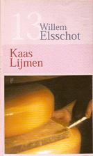 Kaas ; Lijmen by Willem Elsschot