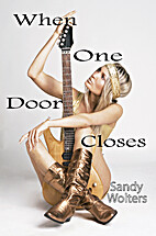 When One Door Closes (Rock Star) by Sandy…