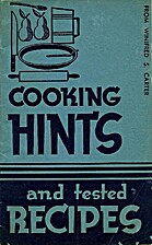 Cooking hints and tested recipes by…