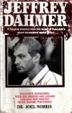 Jeffery Dahmer: A Bizarre Journey into the…