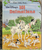 Walt Disney's 101 Dalmatians (Little Golden…