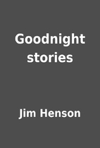 Goodnight stories by Jim Henson