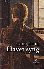Havet syng : roman by Trude Teige